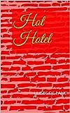 Libros PDF Hot Hotel (PDF y EPUB) Descargar Libros Gratis