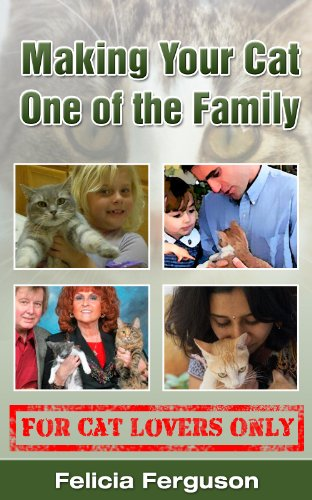 Making Your Cat One Of The Family - For Cat Lovers Only (English Edition) - Cat Rod