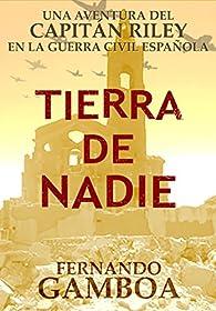 TIERRA DE NADIE: Oferta Promocional par Fernando Gamboa