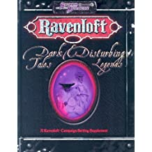 Dark Tales and Disturbing Legends (Ravenloft) by Harold Johnson (2005-04-01)