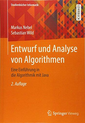 Entwurf und Analyse von Algorithmen: Eine Einführung in die Algorithmik mit Java (Studienbücher Informatik)