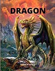 Dragon Coloring Book for Kids: Cool Fantasy Dragon Desings to Color for Kids - A Fantasy-Themed Coloring Book