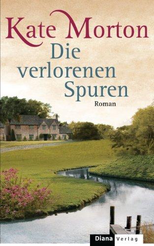 Die verlorenen Spuren: Roman