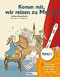 Komm mit, wir reisen zu Mozart: TING-Ausgabe - Mit Texten, Geräuschen und Musik zum Anhören - Herbert Rosendorfer