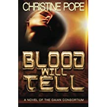 Blood Will Tell by Christine Pope (2012-05-15)