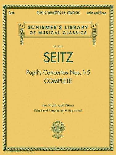 Friedrich Seitz Complete Pupil S Concertos Nos. 1-5 Vln Book: Noten für Violine, Klavier (Schirmer's Library of Musical Classics, Band 2054)