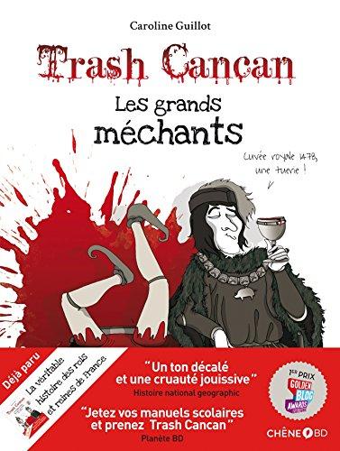 Trash Cancan, les grands mchants