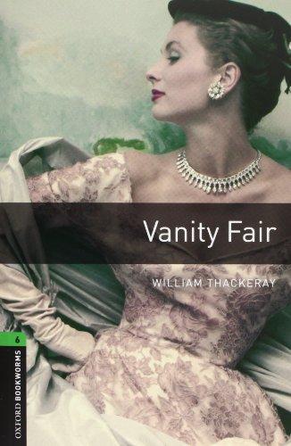Oxford Bookworms Library: Oxford Bookworms 6. Vanity Fair Audio CD Pack por William M. Thackeray