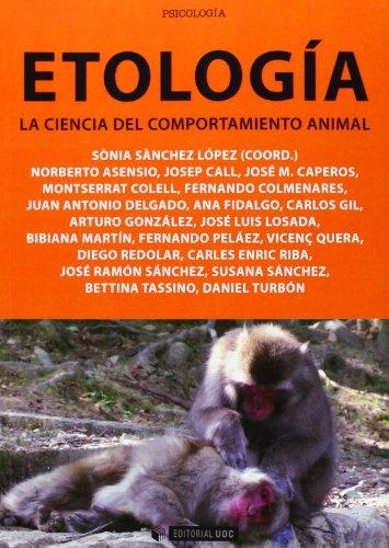 Etología. La ciencia del comportamiento animal (Manuales) por Aa.Vv.