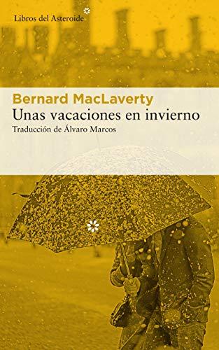 Unas vacaciones en invierno (Libros del Asteroide nº 227) eBook ...