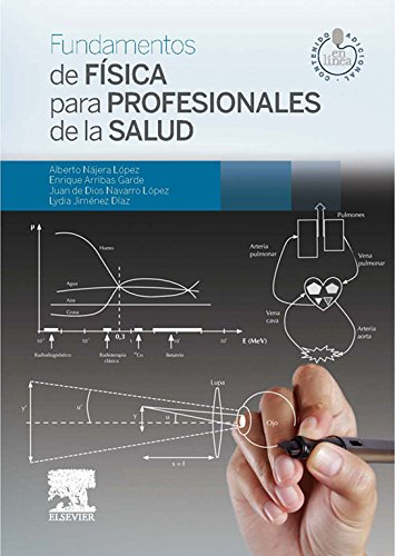 Fundamentos de Física para Profesionales de la Salud + StudentConsult en español por Alberto Nájera López