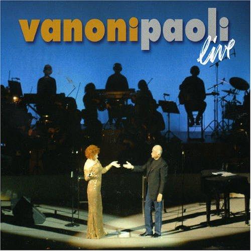 Vanoni Paoli Live 2005 by Ornella Vanoni (2005-05-31)