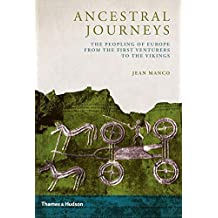 Ancestral Journeys: The Peopling of Europe from the First Venturers to the Vikings by Jean Manco (2013-10-07)