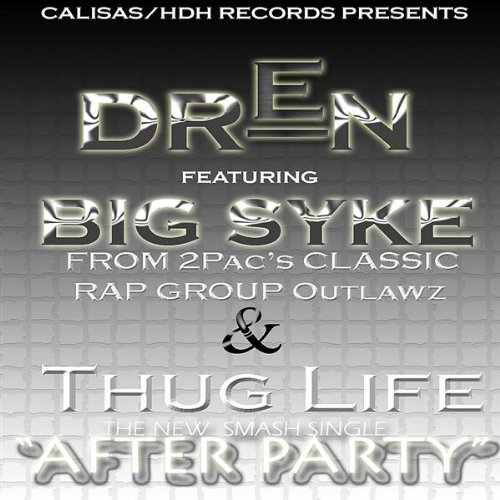 After Party (Feat. Big Syke of Thug Life)