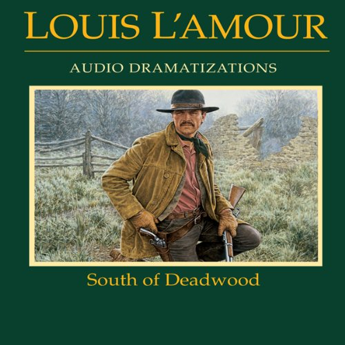 South of Deadwood (Dramatized)  Audiolibri