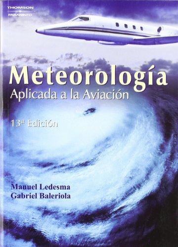 Meteorología aplicada a la aviación par MANUEL LEDESMA