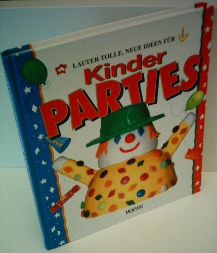 Clare Beaton: Lauter tolle, neue Ideen für Kinder Parties