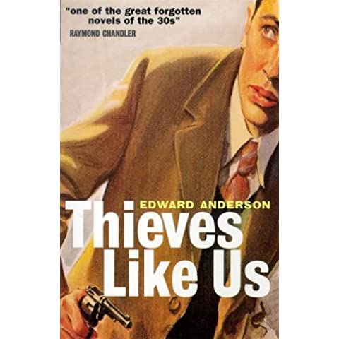 Thieves Like Us (Film Ink) by Edward Anderson (10-Feb-1999) Paperback