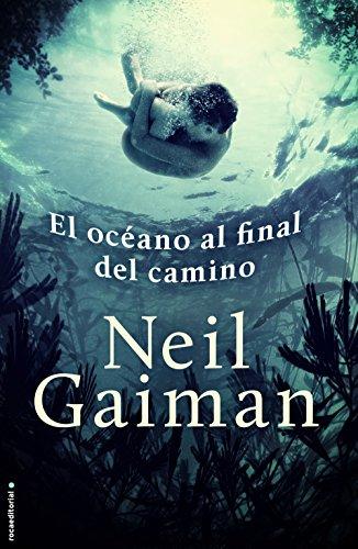 El océano al final del camino (Novela (roca)) por Neil Gaiman