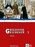 Geschichte und Geschehen 3. Ausgabe Sachsen Gymnasium: Schülerband Klasse 7 (Geschichte und Geschehen. Sekundarstufe I)