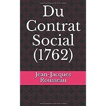 Du Contrat Social (1762)