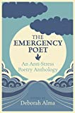 The Emergency Poet: An Anti-Stress Poetry...