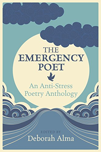 The Emergency Poet: An Anti-Stress Poetry Anthology thumbnail