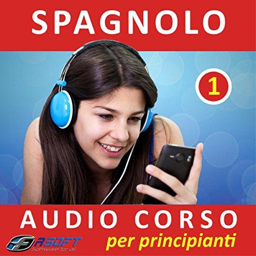 Spagnolo - Audio corso per pri...