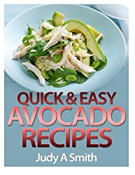 Quick & Easy  Avocado Recipes
