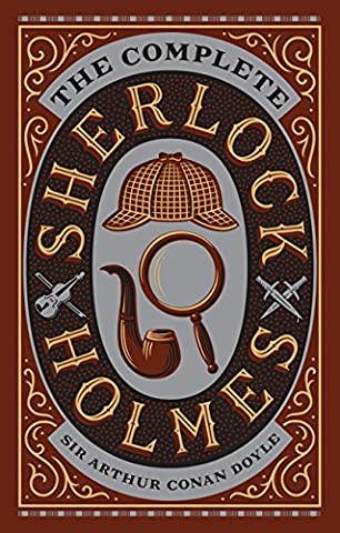 The Complete Sherlock Holmes: Barnes & Noble Leatherbound Classics (Barnes & Noble Leatherbound Classic