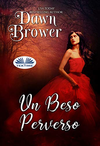 Un Beso Perverso de Dawn Brower
