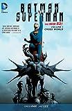 Image de Batman/Superman Vol. 1: Cross World (The New 52)