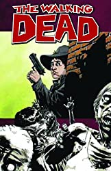 The Walking Dead Volume 12: Life Among Them (Walking Dead (6 Stories))