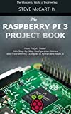 If you want to learn more about Raspberry Pi, this is the book for you! Boasting more than just the basics, this ebook will walk you through everything from setting up the Pi to building a smart TV.   McCarhty begins by introducing the reader to Open...