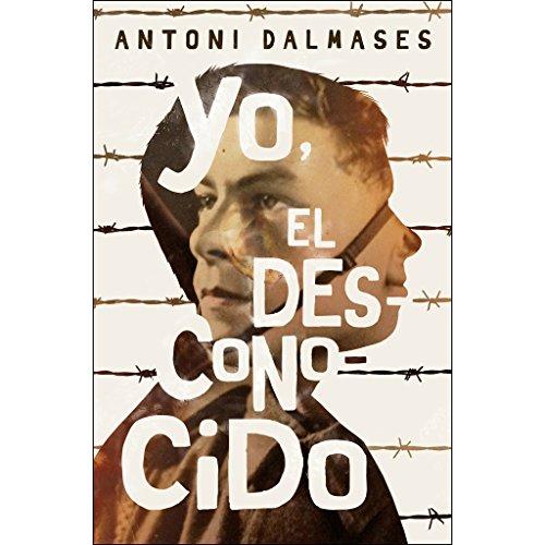 Yo, el desconocido (Gran Angular) por Antoni Dalmases