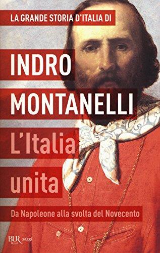 L'Italia unita. Da Napoleone alla svolta del Novecento
