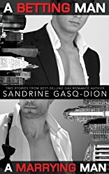 A Betting Man/A Marrying Man by Sandrine Gasq-Dion (2013-08-28)