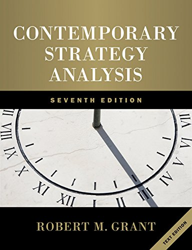contemporary strategy analysis Contemporary strategic analysis - robert m grant 7th edition - download as pdf file (pdf), text file (txt) or read online.