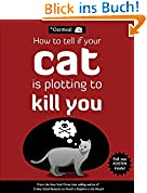 How to Tell If Your Cat Is Plotting to Kill You (Oatmeal)