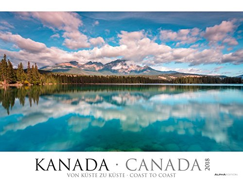 Preisvergleich Produktbild Kanada 2018 - Canada - coast to coast - Bildkalender XXL (64 x 48) - Landschaftskalender - Naturkalender