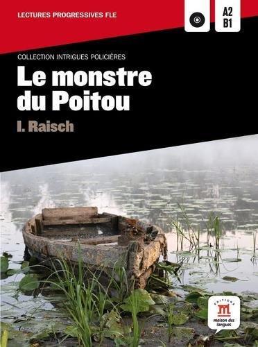 Collection Intrigues Policières. Le monstre du Poitou + CD (Fle - Intrigues Policieres) por Isolde Raisch