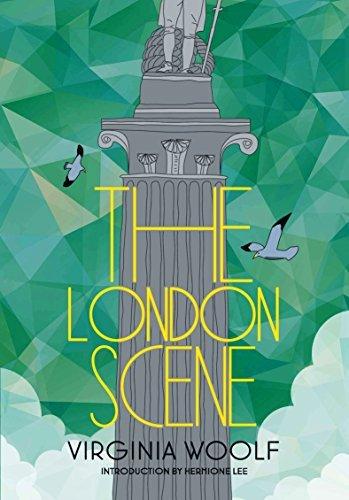 The London Scene by Woolf, Virginia, Lee, Hermione (2013) Hardcover