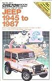 Chilton's Repair & Tune-Up Guide Jeep 1945 to 1987: All U.S. and Canadian Models of Cj-2A, Cj-3A, Cj-3B, Cj-5, Cj-6, Cj-7, Scrambler, Wrangler (Chilton's Repair Manual)