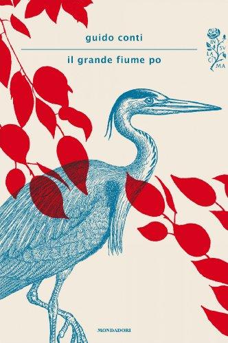 IL GRANDE FIUME PO (Scrittori italiani e stranieri)