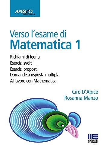 Verso l'esame di matematica 1