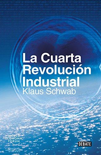 La cuarta revolución industrial por Klaus Schwab