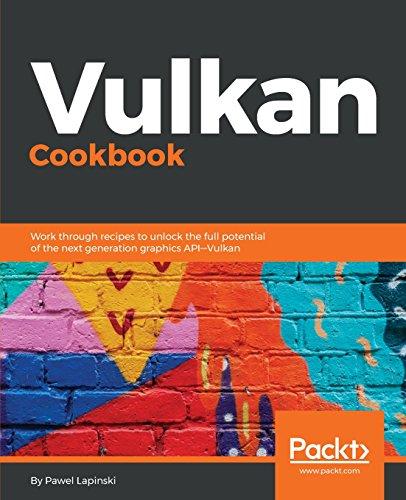 Preisvergleich Produktbild Vulkan Cookbook: Solutions to next gen 3D graphics API (English Edition)