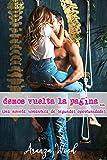 Demos vuelta la página: Una novela romántica de segundas oportunidades