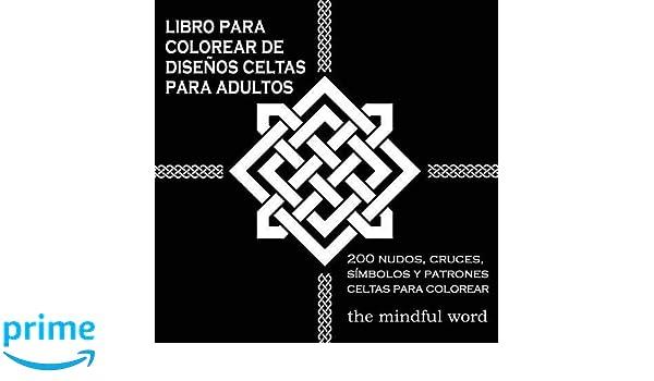 Amazon.fr - Libro Para Colorear de Disenos Celtas Para Adultos: 200 ...