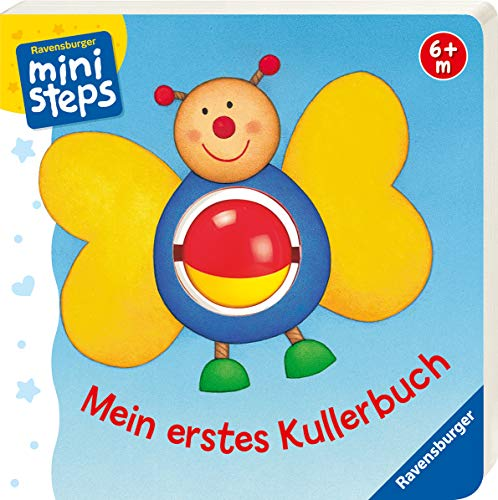Mein erstes Kullerbuch: Ab 6 Monaten (ministeps Bücher) (9 Baby-bücher Monate)